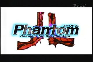 Phantom -Requiem for the Phantom-